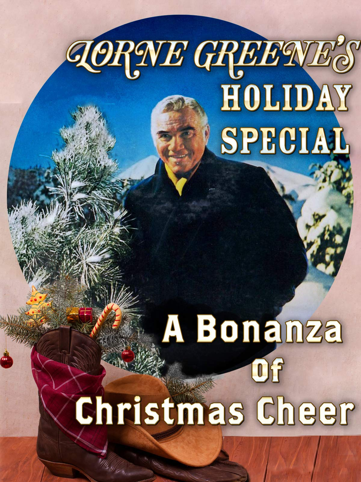 Lorne Greene's Holiday Special - A Bonanza Of Christmas Cheer