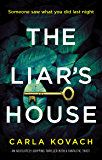 The Liar's House: An absolutely gripping thriller with a fantastic twist (Detective Gina Harte Book 4)