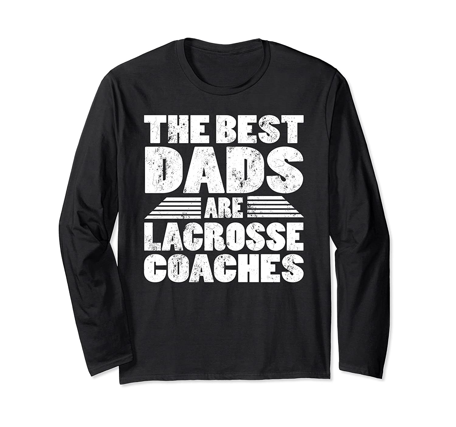 The Best Dads Are Lacrosse Coaches Long Sleeve Tee Shirt-Rose