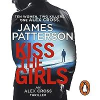 Kiss the Girls: Alex Cross, Book 2
