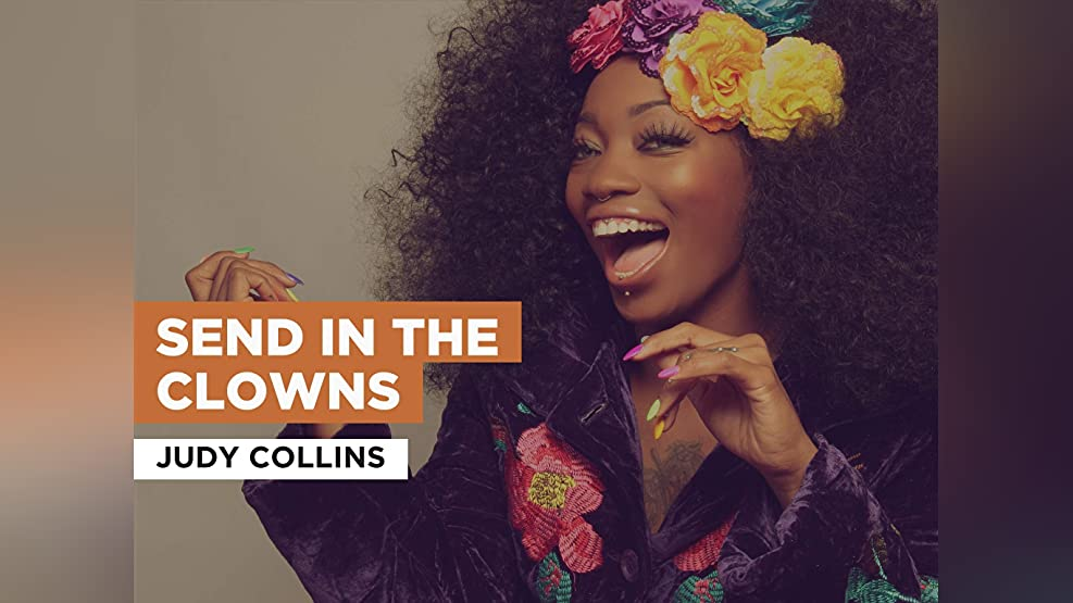 Send in the Clowns in the Style of Judy Collins