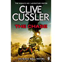 The Chase: Isaac Bell #1 (Isaac Bell Series)