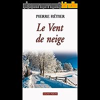 Le Vent de neige: Un roman familial poignant (Souny poche t. 106)