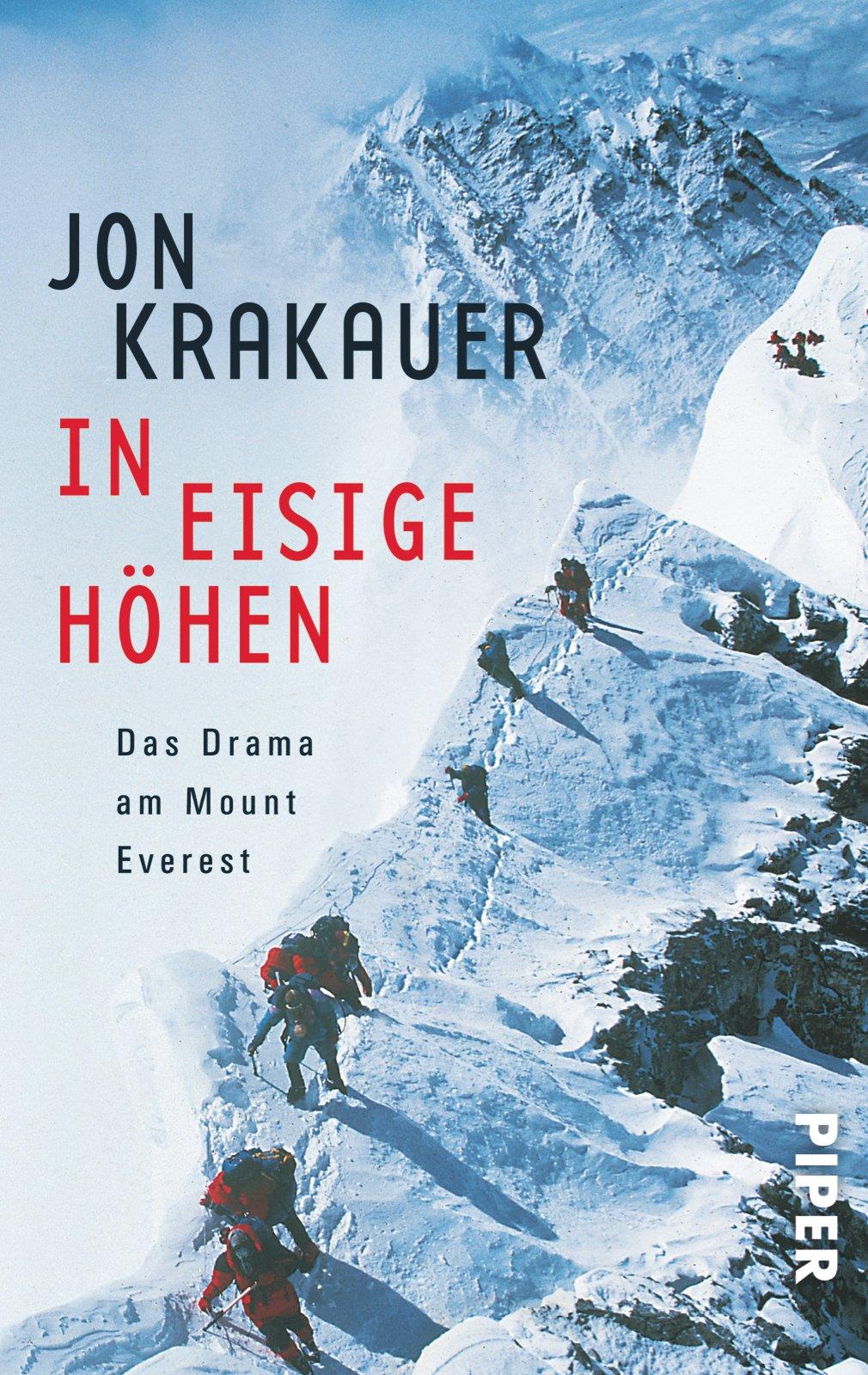 In eisige Höhen. Das Drama am Mount Everest Taschenbuch – 1. April 2000 Jon Krakauer Stephan Steeger Piper 3492229700