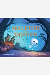 Skeleton for Dinner Kindle Edition