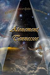 Atonement, Tennessee Kindle Edition
