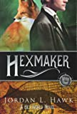 Hexmaker (Hexworld) (Volume 2)
