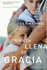 Crianza llena de gracia (Spanish Edition) Kindle Edition