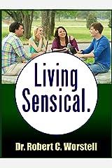 Living Sensical Kindle Edition