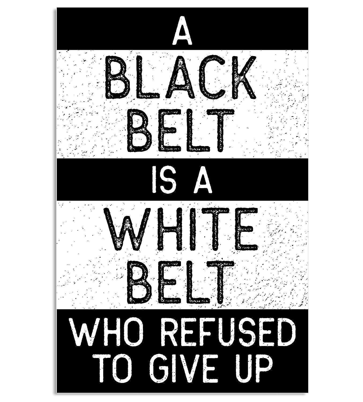 Amazon.com: Negro es un cinturón de cinturón blanco Póster ...