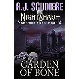 The NightShade Forensic Files: Garden of Bone (Book 6)