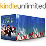 A Touch of Love: 30 Book Box Set of Sweet Clean Romance Stories: Mail Order Bride, Historical Romance, Western Romance, Regency Romance, Amish Romance, Inspirational Romance