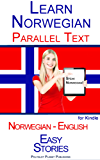 Learn Norwegian with Parallel Text - Easy Stories (Norwegian - English) (English Edition)