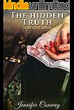 The Hidden Truth (True Love Series)