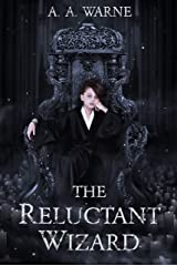 The Reluctant Wizard Kindle Edition