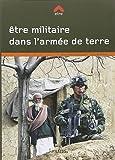 ETRE MILITAIRE DANS L'ARMEE DE TERRE