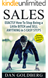 Sales   Sell Anything in 5 Easy Steps: From Management Secrets, to Life Insurance, Used Car & Auto, to Real Estate, Phone, Direct, Email, Training, Techniques & Much More