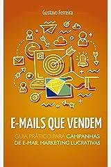 E-mails Que Vendem: Guia Prático Para Campanhas de E-mail Marketing Lucrativas eBook Kindle