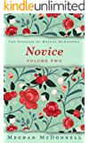 Novice: Volume Two (The Journals of Meghan McDonnell Book 2) (English Edition)