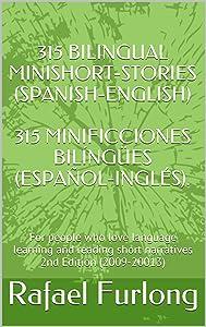 315 BILINGUAL MINISHORT-STORIES 315 MINIFICCIONES BILÍNGÜES