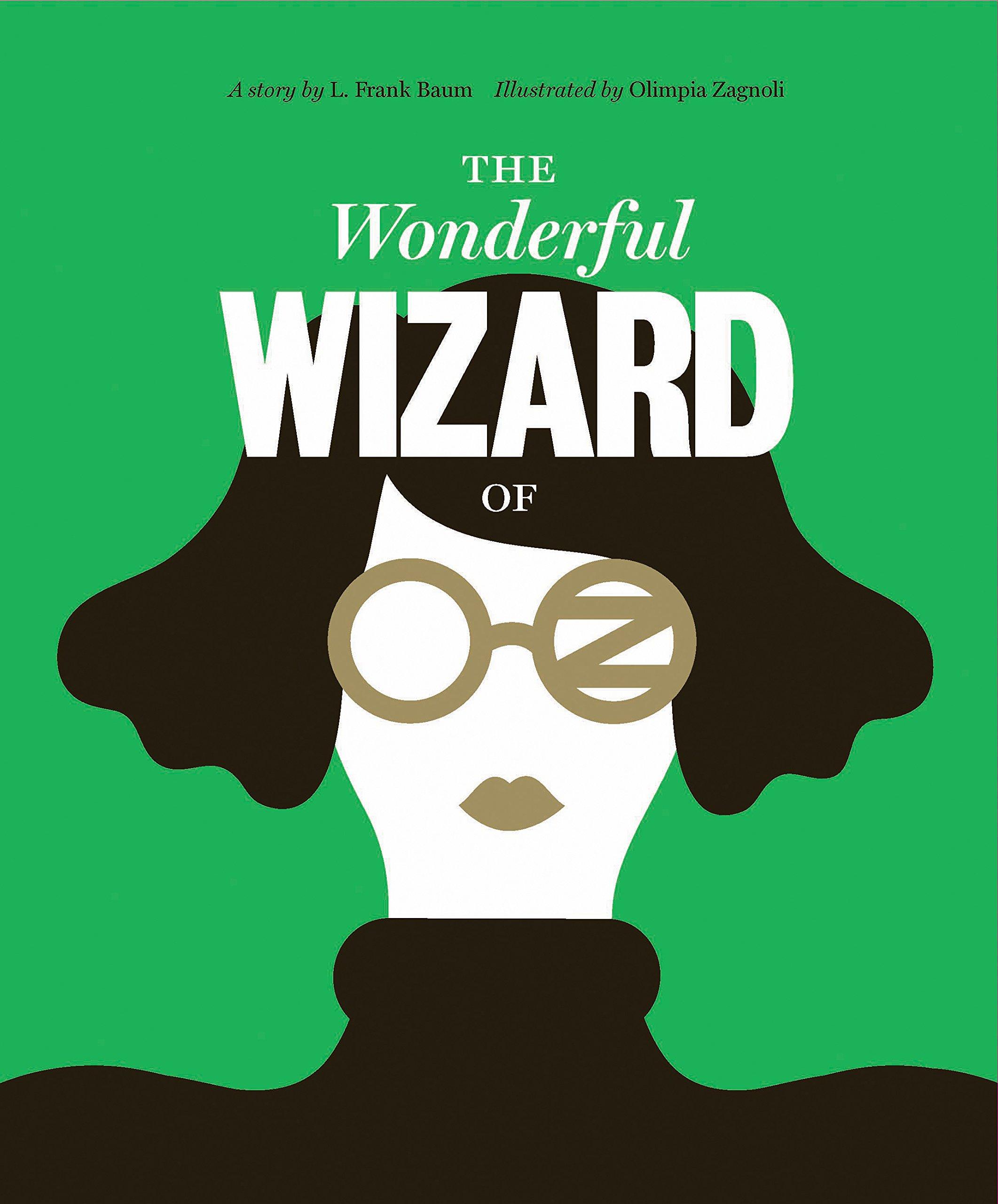 Classics Reimagined Wonderful Wizard Oz