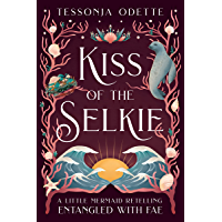 Kiss of the Selkie: A Little Mermaid Retelling (Entangled with Fae)