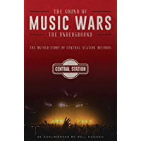 Music Wars : The Sound of The Underground (English Edition)