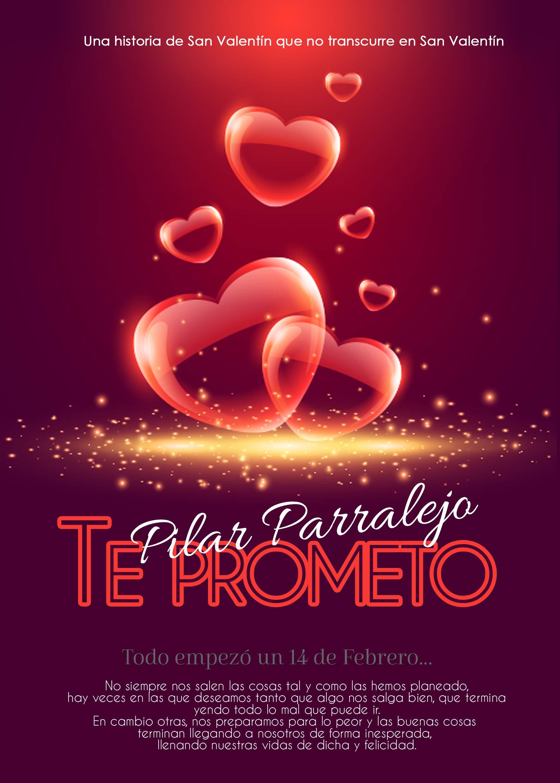 Te prometo por Pilar Parralejo