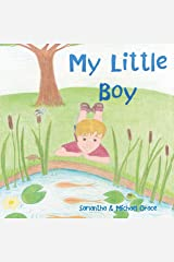 My Little Boy Kindle Edition