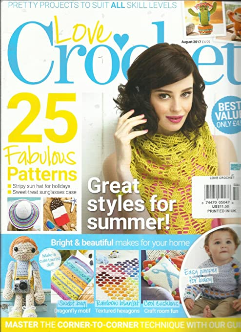 Amazoncom Love Crochet Magazine August 2017 Free Gifts Or