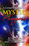 A Compilation of Mystic Prayers