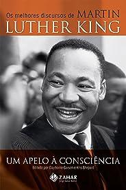 Um apelo à consciência: Os melhores discursos de Martin Luther King