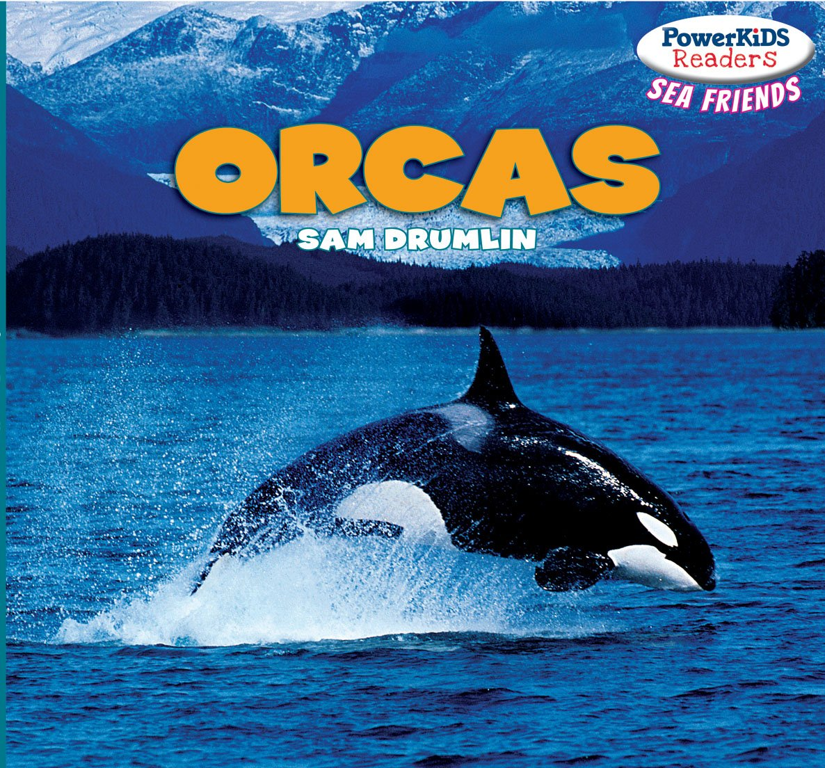 Orcas (Sea Friends)