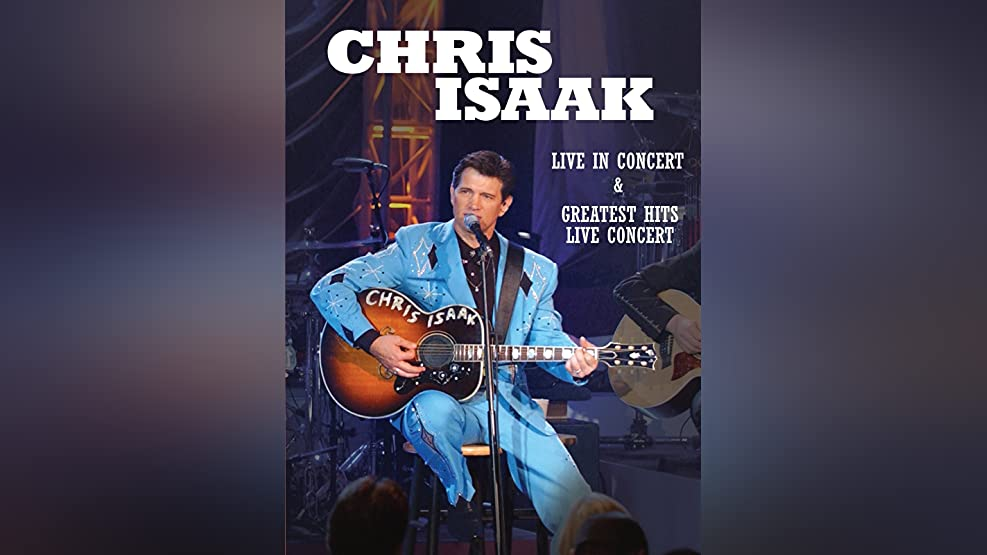 Chris Isaak: Greatest Hits: Live