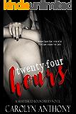 Twenty-Four Hours (Shattered Boundaries Book 1)