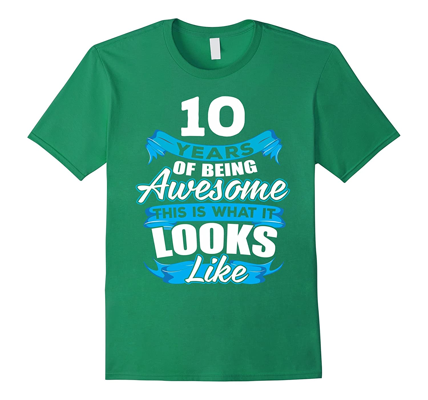 10 Years Old Being Awesome Shirt