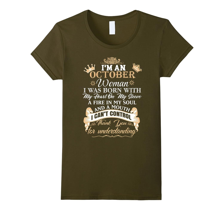 I'm an October woman T-shirt