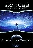 Earl Dumarest 3: Planet der Spieler