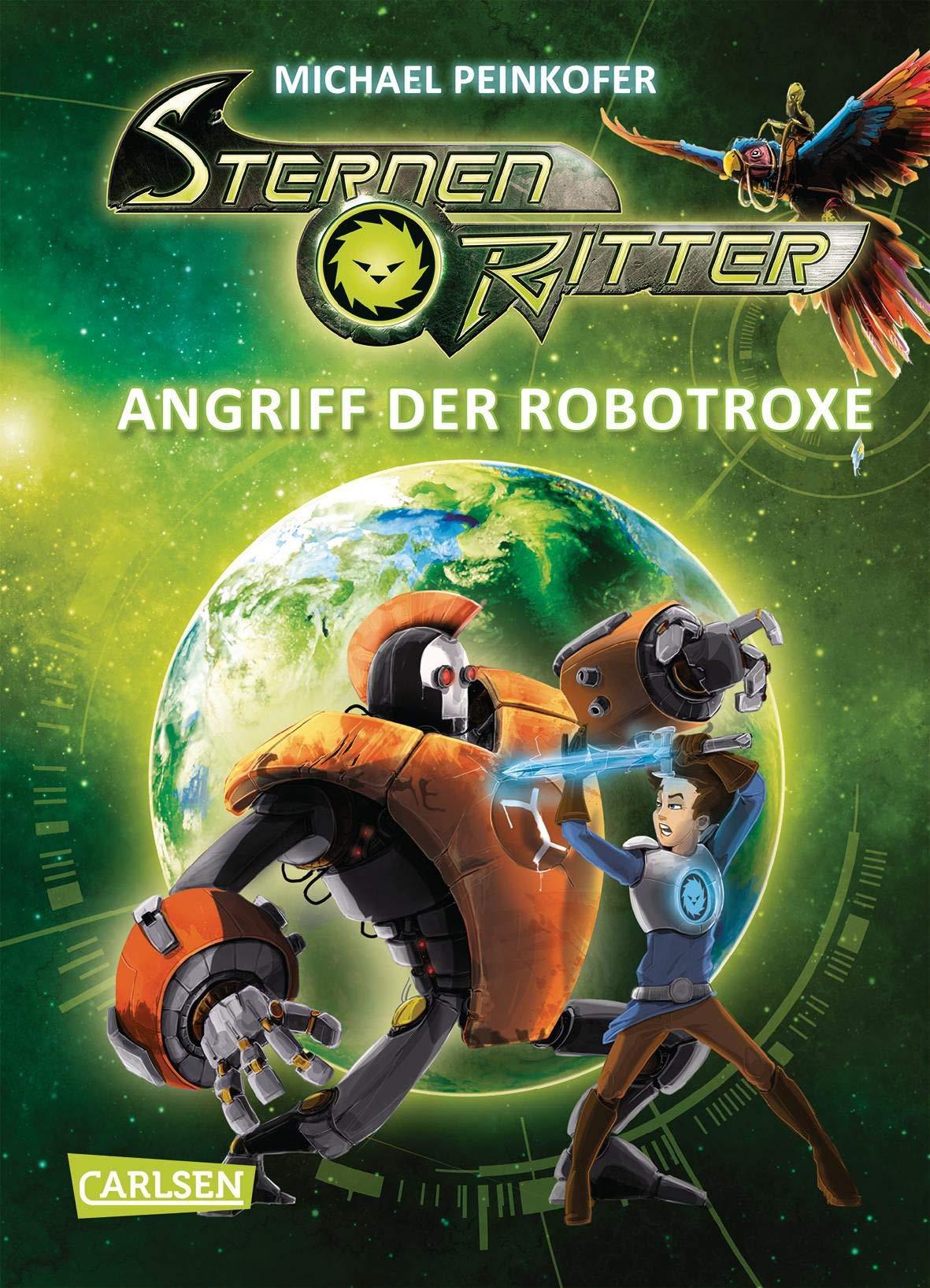 Sternenritter 2  Angriff Der Robotroxe  Science Fiction Buch Der Bestseller Serie Für Weltraum Fans Ab 8 Jahren  2
