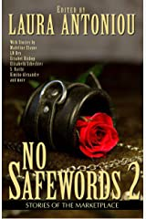 No Safewords 2  : Stories of the Marketplace Kindle Edition