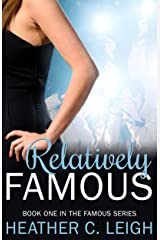 Relatively Famous (Famous Series Book 1) Kindle Edition
