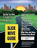 Slick Move Guide: Secrets You Need to Know If You Are Moving