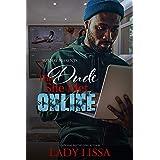 The Dude She Met Online