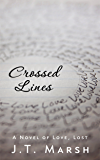 Crossed Lines: A Novel of Love, Lost