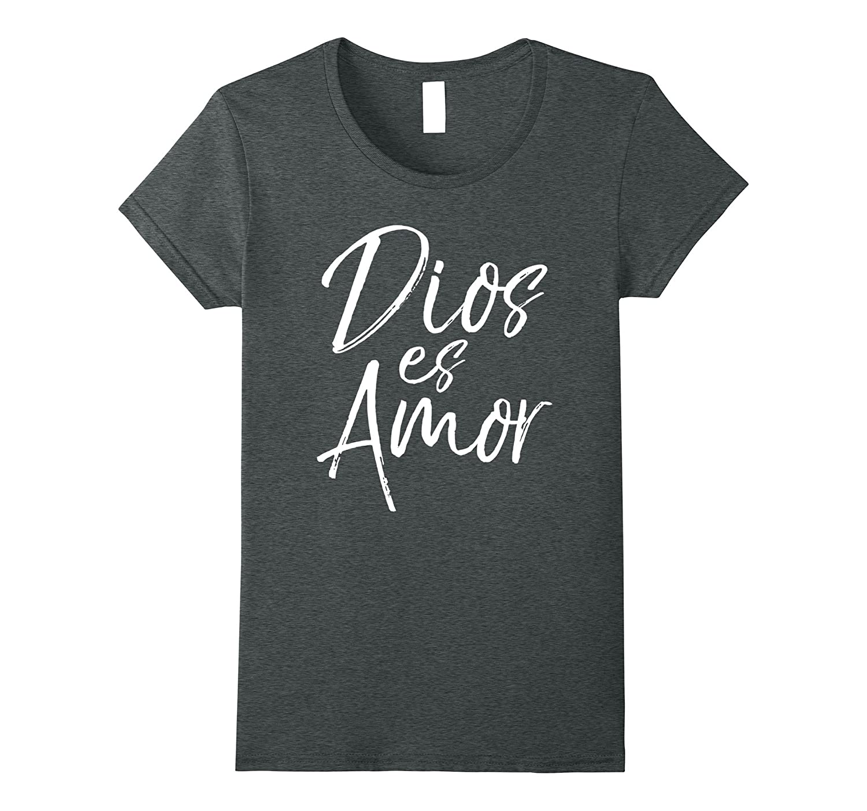 Dios es Amor Shirt God is Love Vintage Spanish Espanol Tee