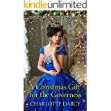 A Christmas Gift for the Governess: Sweet Regency Romance