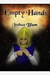 Empty Hands: A Thirteenth Hour Interlude: A Retro Martial Arts Fantasy (The Thirteenth Hour) Kindle Edition
