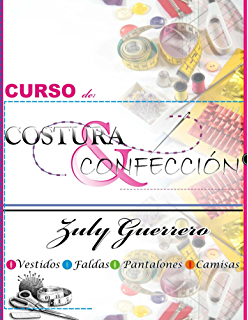 Curso de Costura y Confeccion (Spanish Edition)
