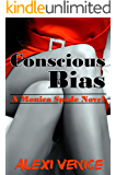 Conscious Bias: A Monica Spade Novel (English Edition)