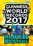 Guinness World Records 2017: Blockbusters! (Guinness World Records. Blockbusters)